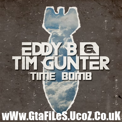 Eddy B & Tim Gunter - Time Bomb (2012)